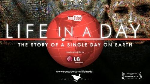 映画 Life in a Day に出演します!世界初のドキュメンタリー